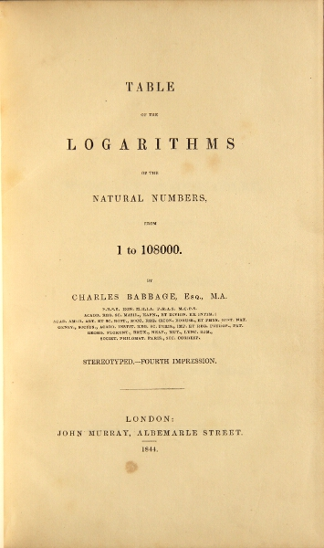 Table of the logarithms of the natural numbers from 1 to 108000 ... Stereotyped. - Fourth impression. Charles Babbage.