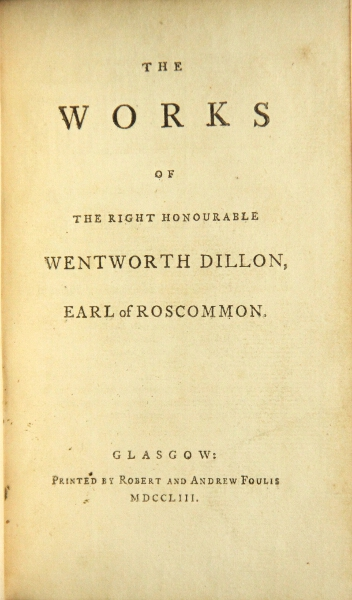 The works. Wentworth Dillon, Earl of Roscommon.