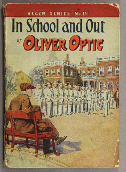 In school and out. By Oliver Optic. William Taylor Adams.