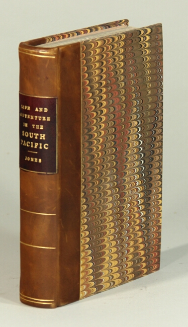 Life and adventure in the South Pacific. By a roving printer. John D. Jones.