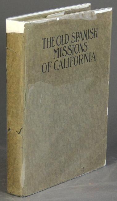 The old Spanish missions of California. Paul Elder.