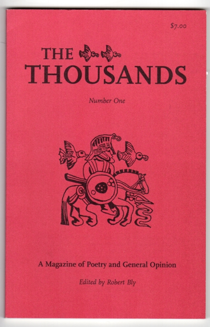 The thousands. A magazine of poetry and general opinion. Number one. Robert Bly.