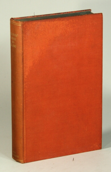 Songs and slang of the British soldier: 1914-1918. Second edition revised and enlarged. John Brophy, Eric Partridge.