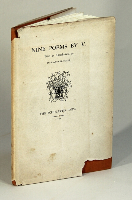IX poems by V: with an introduction on Mrs. Archer Clive. Clive, Caroline, ed Eric Partridge.
