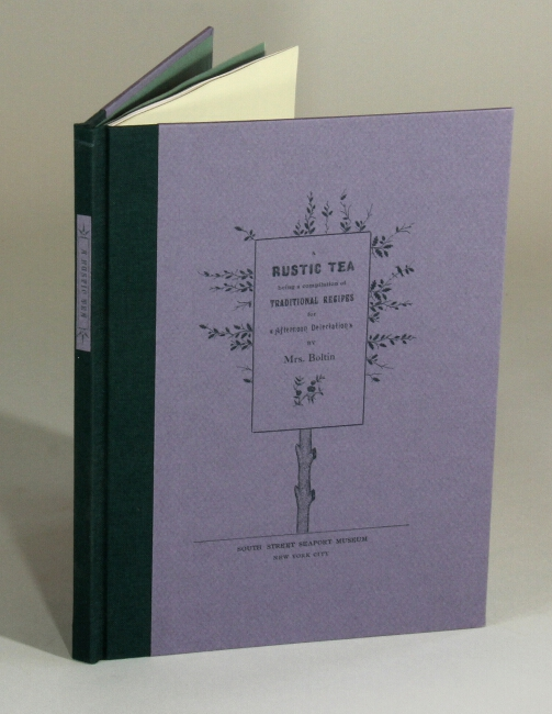 A rustic tea: being a compilation of traditional recipes for afternoon delectation...presented in the artistic style by Bowne & Co., stationers. Caroll Boltin.