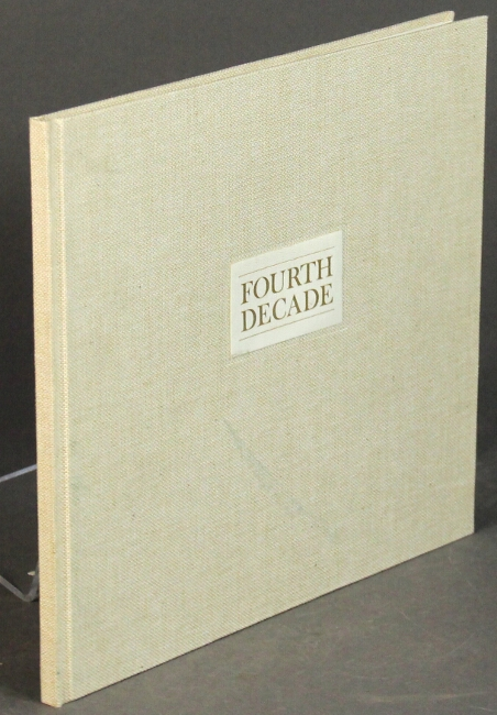 Fourth decade: 40 years of a private press. Paul Hayden Duensing.