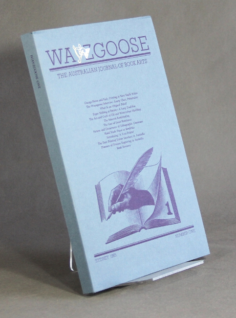 Wayzgoose: the Australian journal of book arts. Number one [all published]. James Taylor.