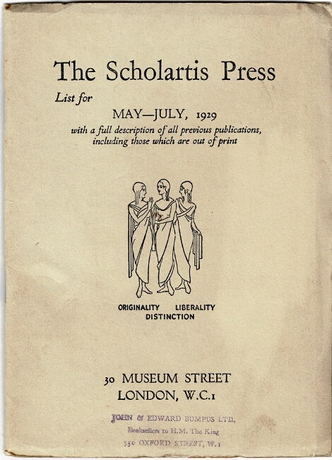 The Scholartis Press. List for May - July, 1929 with a full description of all previous publications, including those which are out of print [cover title]. Eric Partridge.