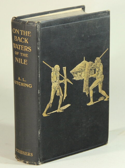 On the backwaters of the Nile: studies of some child races of central Africa ... and a preface by Peter Giles. A. L. Kitching, Rev.