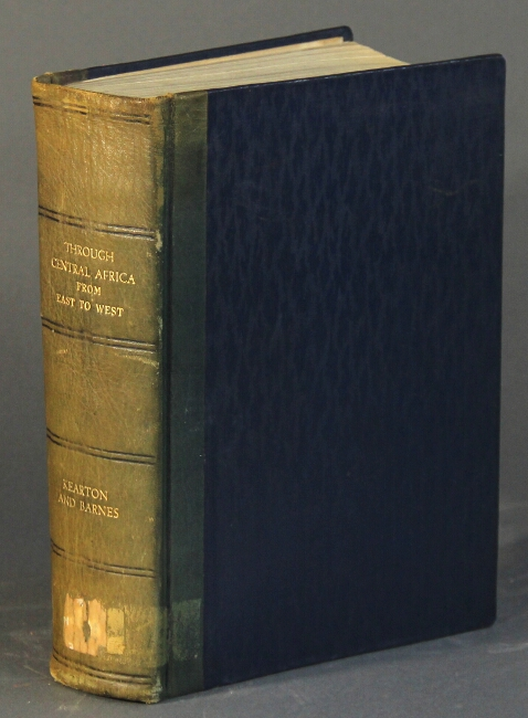 Through Central Africa, from east to west. Cherry Kearton, James Barnes.