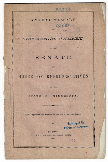 Annual message of Governor Ramsey to the Senate and House of Representatives of the State of Minnesota. Alexander Ramsey, Governor.