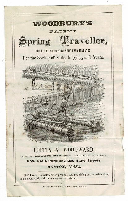 Woodbury's patent spring traveller, the greatest improvement ever invented for the saving of sails, rigging, and spars. Coffin, Woodward.