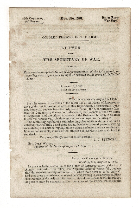 Colored persons in the Army. Letter from the Secretary of War, in reply to a resolution of the House of Representatives ... respecting colored persons employed or enlisted in the army of the United States. John C. - United States War Department Spencer.