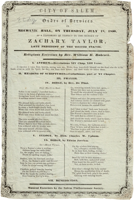 City of Salem. Order of services in Mechanic Hall, on Thursday, July 18, 1850, as a testimony of respect to the memory of Zachary Taylor, late President of the United States...