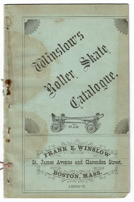 Winslow's roller skate catalogue [cover title]. Frank E. Winslow.