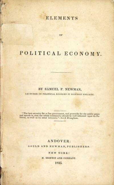 Elements of political economy. Samuel P. Newman.