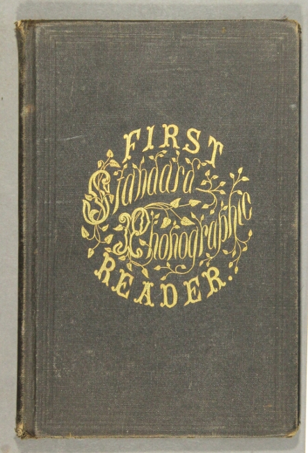 First standard phonographic reader in the corresponding style. Andrew J. Graham.