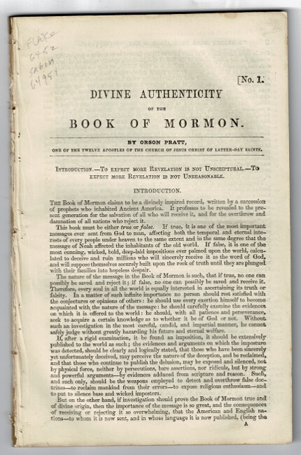 Divine authenticity of the book of Mormon. [Parts 1-6, all published]. Orson Pratt, one of the twelve apostles of the Church of Jesus Christ of Latter-day Saints.