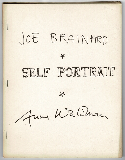 Self portrait. Joe Brainard, Anne Waldman.