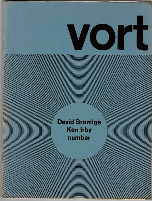 Vort #3. David Bromige / Ken Irby number. Barry Alpert.