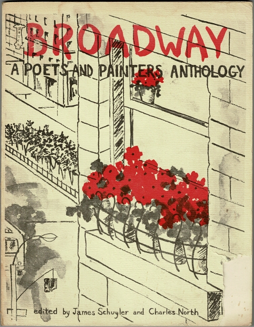 Broadway: a poets and painters anthology. [Together with:] Broadway 2 [all published]. James Schuyler, Charles North.