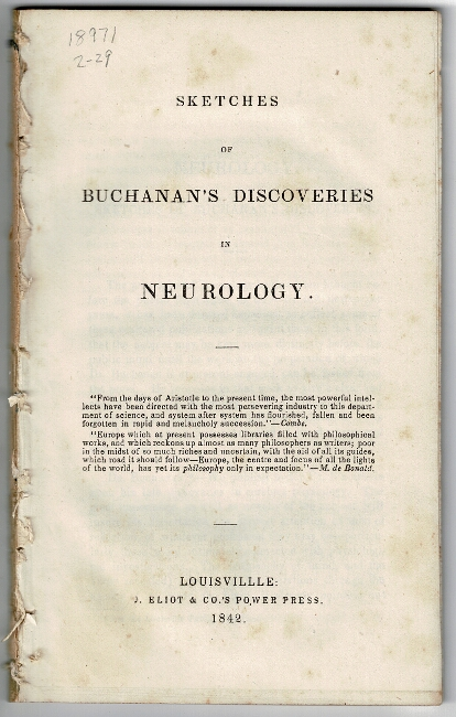 Sketches of Buchanan's discoveries in neurology. Joseph R. Buchanan.