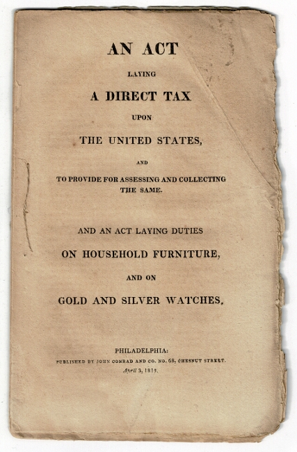 An act laying a direct tax upon the United States, and to provide for accessing and collecting the same. And an act laying duties on household furniture and on gold and silver watches