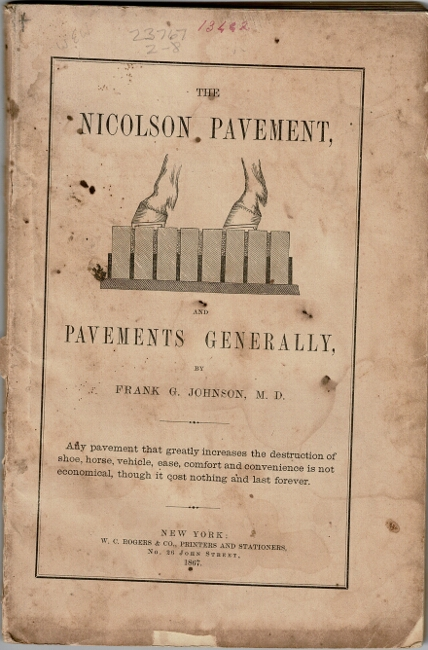 The Nicolson Pavement and pavements generally. Frank G. Johnson.