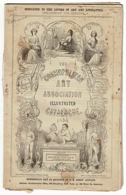 The Cosmopolitan Art Association illustrated catalogue 1854 [wrapper title]. The new cosmopolitan art and literary association for the encouragement and general diffusioin of literature and the fine arts [drop title]. Augustine Joseph Hickey Duganne.
