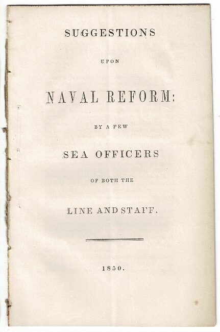 Suggestions upon naval reform: by a few sea officers of both the line and staff. U S. Navy.
