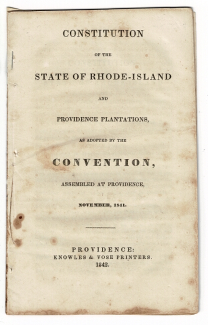 Constitution of the State of Rhode-Island and Providence Plantations as adopted by the Convention assembled at Providence, November, 1841. Henry Y. Cranston, President of the Convention.