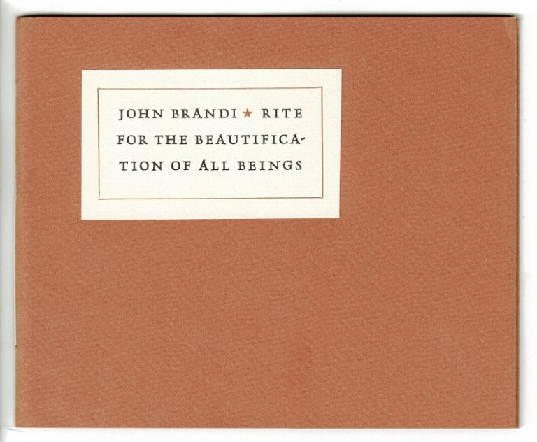 Rite for the beautification of all beings. John Brandi.