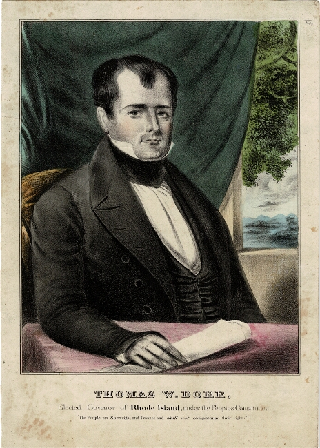 """Thomas W. Dorr, elected Govenor [sic] of Rhode Island, under the People's Constitution. """"The People are Sovereign, and I cannot, shall not compromise their rights."""" Thomas Wilson Dorr."""