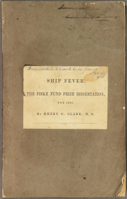 Ship fever, so called; its history, nature, and best treatment. Henry Grafton Clark.