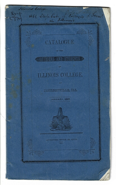 Catalogue of the officers and students of Illinois College at Jacksonville, Ill. January 1847