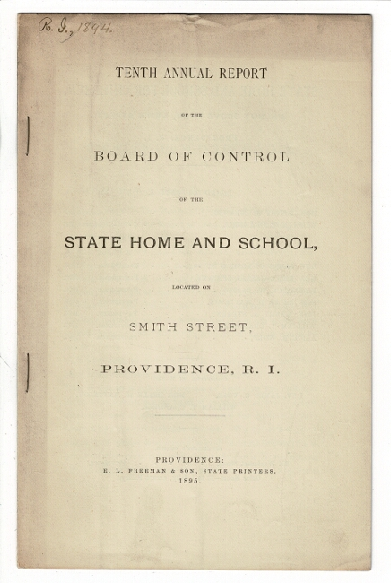 Tenth annual report of the Board of Control of the State and Home School located on Smith Street, Providence. Henry A. Stearns.