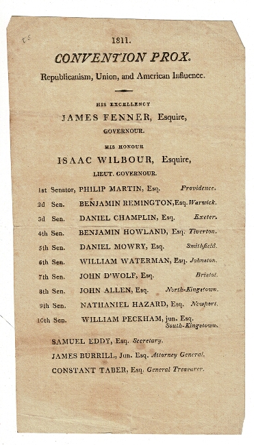 1811. Convention Prox. Republicanism, Union, and American Influence. His Excellency James Fenner, Esquire, Governour. His Honour Isaac Wilbour, Esquire, Lieut. Governour...