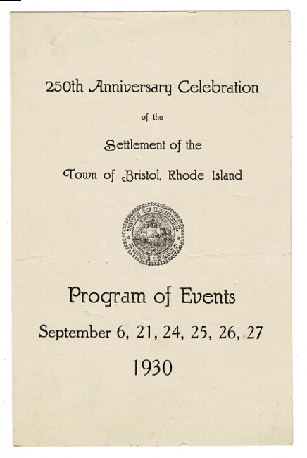 250th anniversary celebration of the settlement of the town of Bristol, Rhode Island. Program of events, September 6, 21, 24, 25, 26, 287