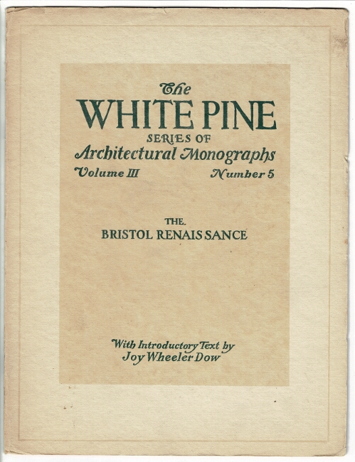 The White Pine Series of Architectural Monographs. Three issues relating to Rhode Island. Russell F. Whitehead.