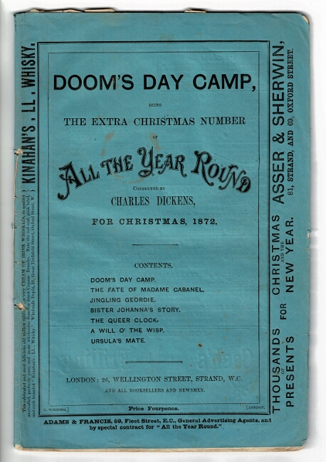 Doom's day camp. The extra Christmas number of All the Year Round. Conducted by Charles Dickens. Containing the amount of two ordinary numbers [drop title]. Charles Dickens.