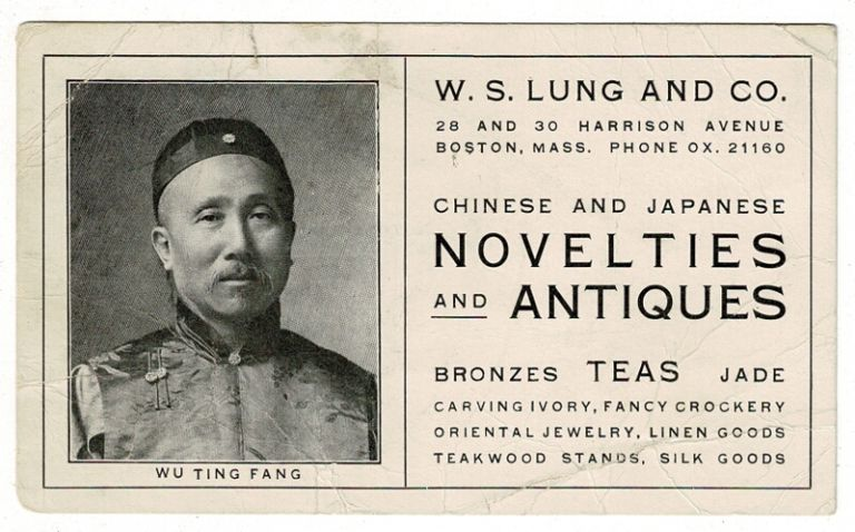 Trade card, W. S. Lung and Co. 28 and 30 Harrison Avenue Boston, Mass. ... Chinese and Japanese Novelties and Antiquities