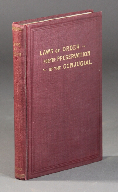 Laws of order for the preservation of the conjugial. A review of a resolution and report adopted by the ministers of the General Convention of the New Jerusalem Church on the subject of fornication and concubinage. C. Th Odhner.