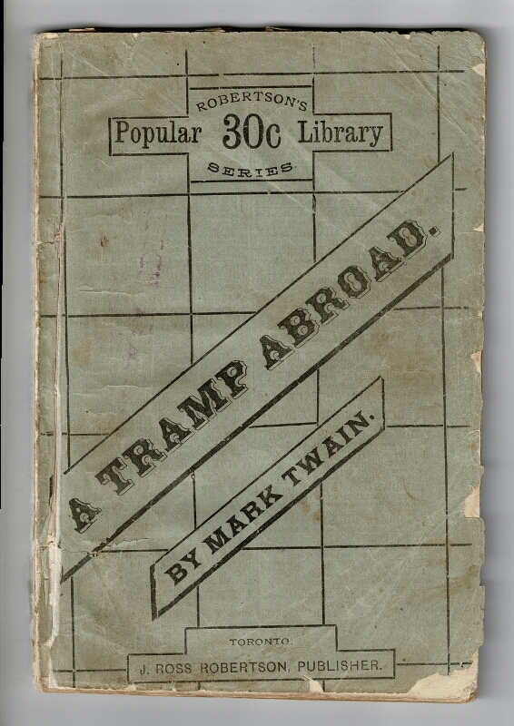 A tramp abroad. By Mark Twain (Samuel L. Clemens). Complete. Samuel Clemens.