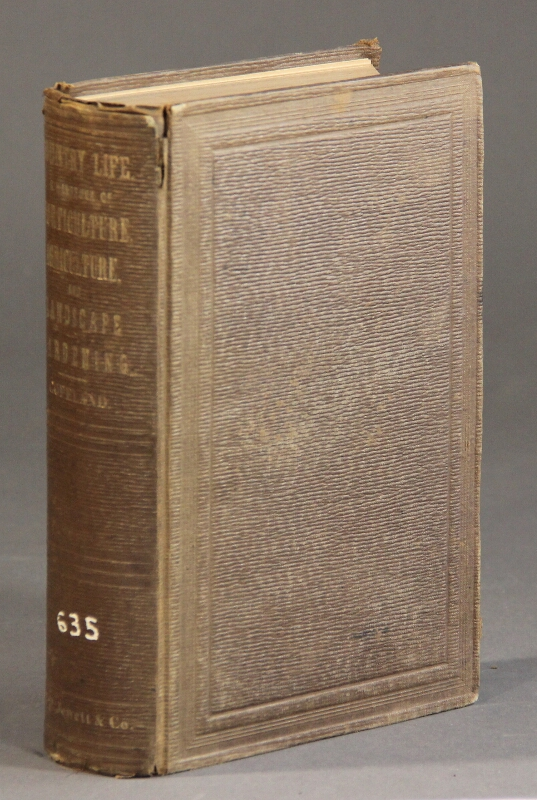 Country life: a handbook of agriculture, horticulture, and landscape gardening. R. Morris Copeland.