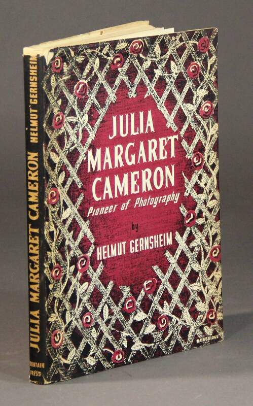 Julia Margaret Cameron. Her life and photographic work ... Introduction by Clive Bell. Helmut Gernsheim.