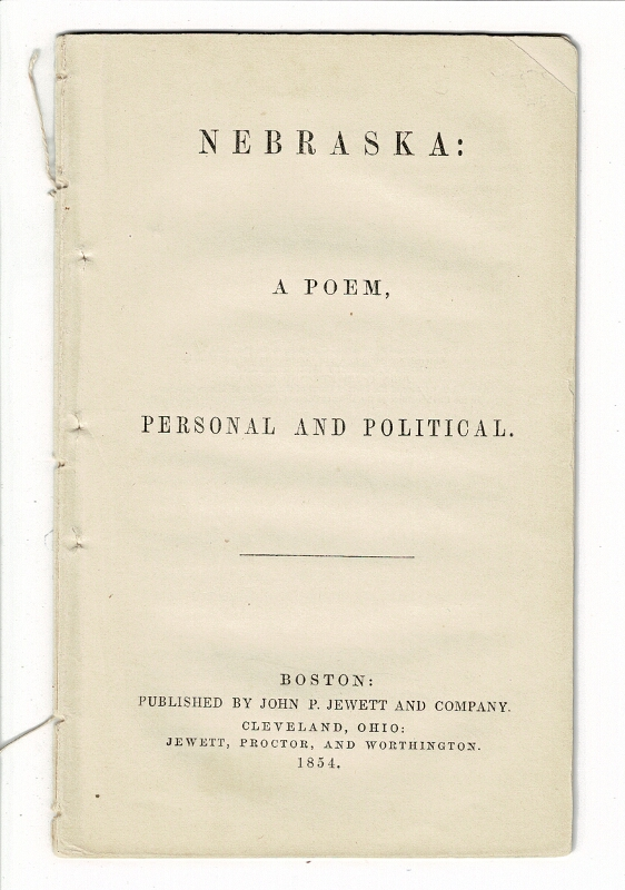Nebraska: a poem, personal and political. George W. Bungay, attributed to.