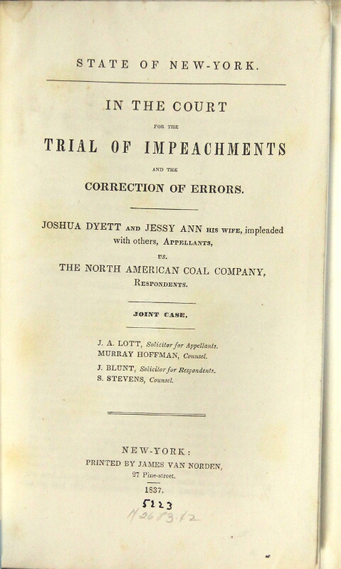 State of New-York. In the Court for the trial of impeachments and the correction of errors. Joshua Dyett and Jessy Ann his wife, impleaded with others, appellants, vs. The North American Coal Company, respondents
