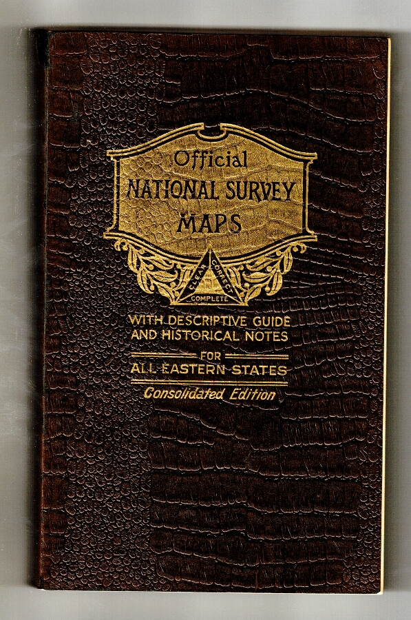 Official National Survey maps with descriptive guide and historical notes for all eastern states. Consolidated edition [cover title]. Lawton V. Crocker, topographer.