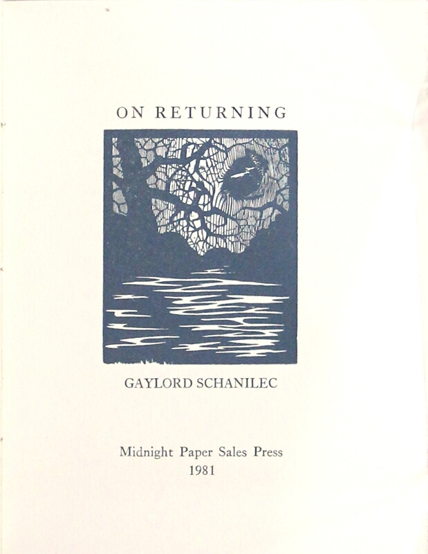 On returning. Gaylord Schanilec.