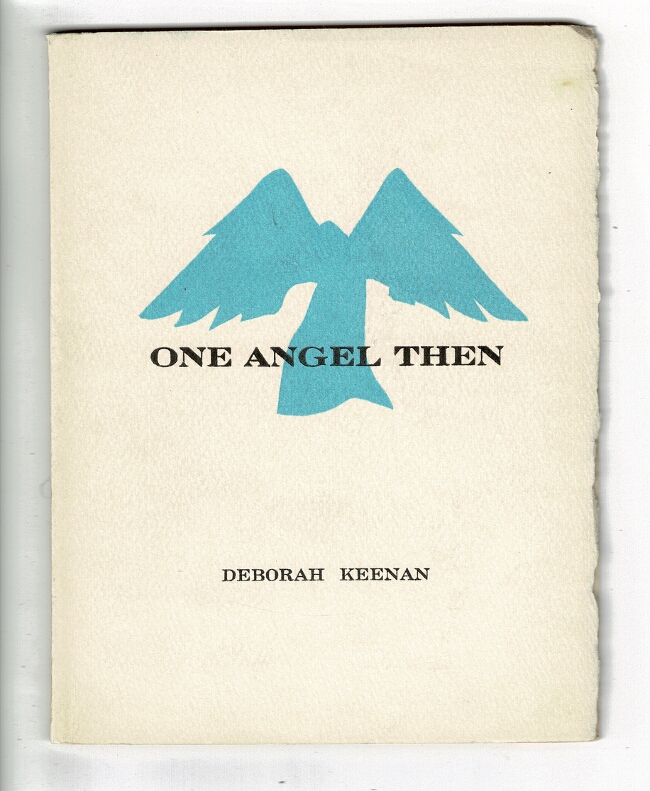 One angel then ... With two original prints by Gaylord Schanilec. Deborah Keenan.